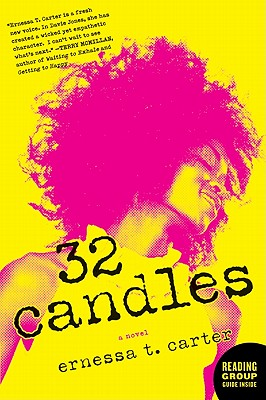 32 Candles By Carter, Ernessa T.